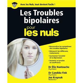 Pour les nulsLes troubles bipolaires Pour les Nuls