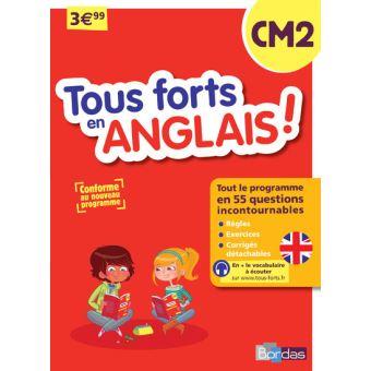 Tous forts en anglais ! CM2