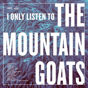I only listen to the mountain goats all hail west texas/coup