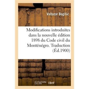 Modifications introduites dans la nouvelle edition 1898 du c