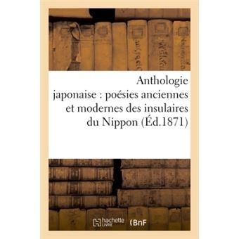 Anthologie japonaise  poesies anciennes et modernes des insu