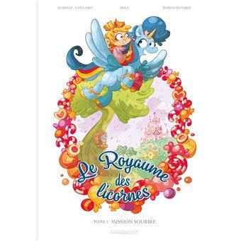 Le Royaume Des LicornesLe Royaume des licornes