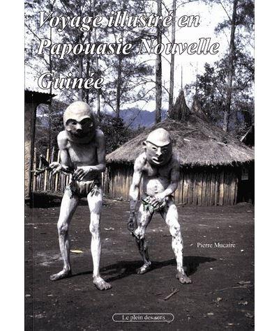 Voyage illustré en Papouasie Nouvelle-Guinée