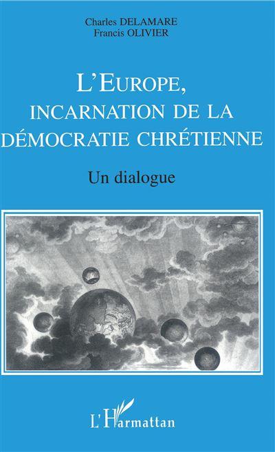 L'Europe, incarnation de la démocratie chrétienne