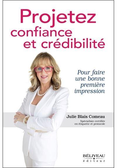 Projetez confiance et crédibilité - Pour faire une bonne première impression