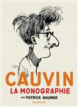 Raoul Cauvin, Monographie