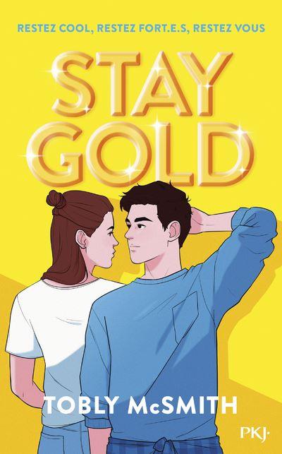 Stay Gold - broché - Tobly McSmith, Corinne Daniellot - Achat Livre ou  ebook | fnac