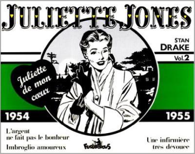 Juliette de mon cœur, 2 : Juliette Jones