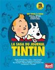 Tintin - Tintin, La saga du journal Tintin