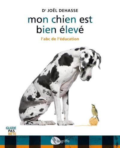 Mon chien est bien élevé - L'abc de l'éducation - 9782924036457 - 7,99 €