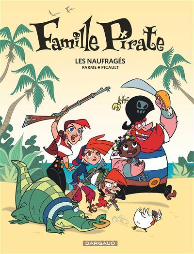 Famille Pirate - Les Naufragés