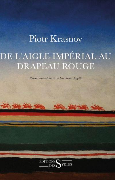 """Résultat de recherche d'images pour """"De l'Aigle impérial au Drapeau rouge"""""""