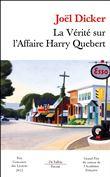 La vérité sur l'affaire Harry Quebert Poche