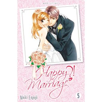 Happy marriage ?! - Tome 5 : Happy Marriage Ultimate T05 (FIN)