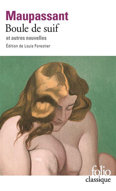 Classique - Edition de Louis Forestier : Boule de suif