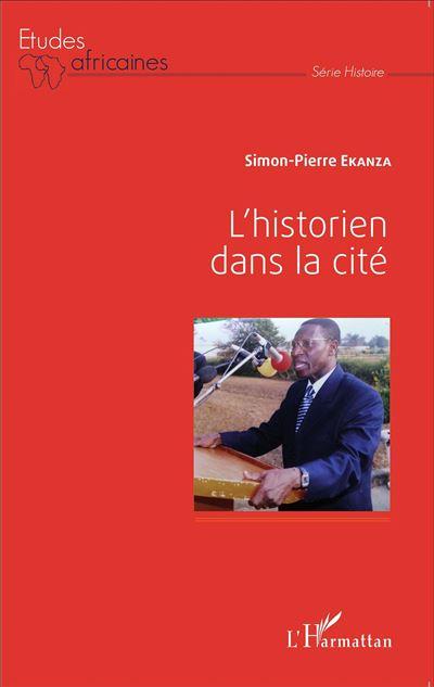 L'historien dans la cité