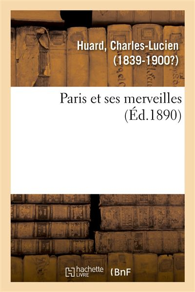 https://static.fnac-static.com/multimedia/Images/FR/NR/34/d8/9d/10344500/1507-1/tsp20180815084632/Paris-et-ses-merveilles.jpg