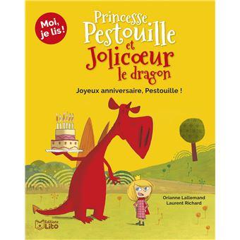 Princesse Pestouille et Jolicoeur le dragonL'anniversaire de Pestouille !