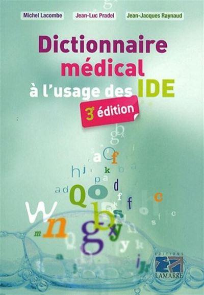 Dictionnaire medical a l usage des ide 3e ed