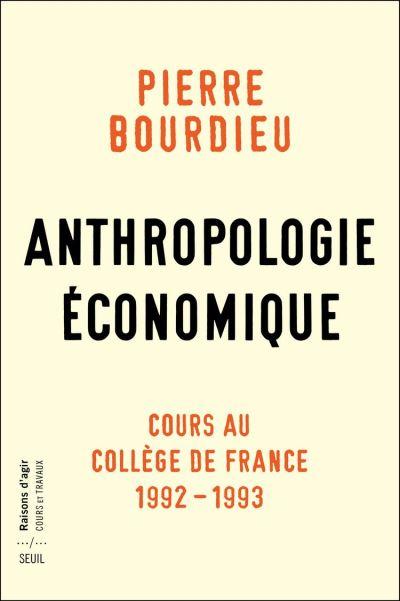 Anthropologie économique - Cours au Collège de France 1992-1993 - 9782021375978 - 17,99 €
