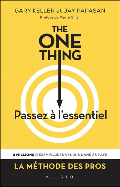 The One Thing : Passez à l'essentiel - 9782379350801 - 14,99 €