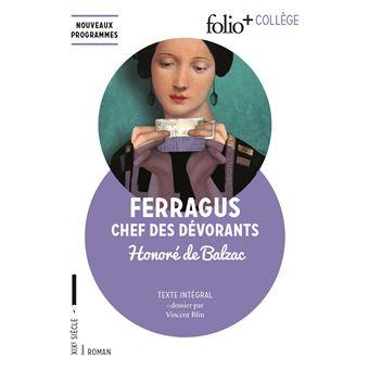 Histoire des Treize:Ferragus, chef des Dévorants