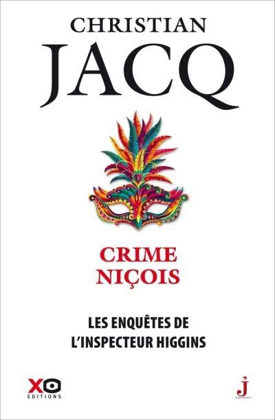 Les enquêtes de l'inspecteur Higgins - tome 35 Crime Niçois