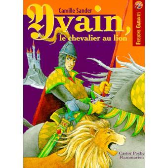 La Legende D Yvain Le Chevalier Au Lion Anc Ed