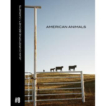 Jean-christophe bechet/carnet,08:american animals