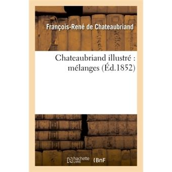 Chateaubriand illustre : melanges