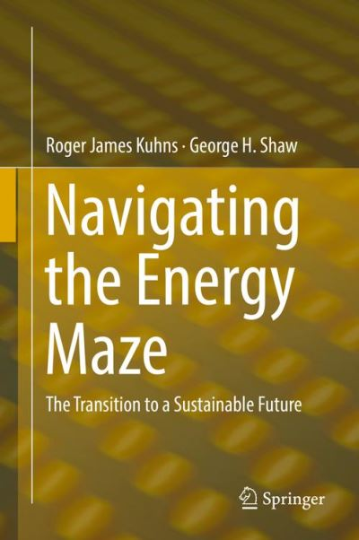Navigating the energy labyrinth