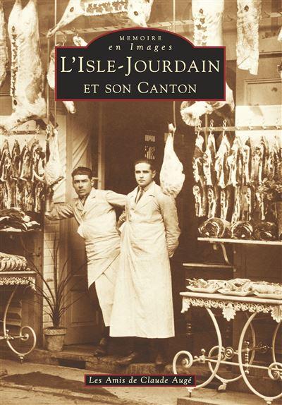 L'Isle-Jourdain et son canton