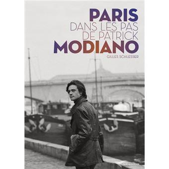 Paris dans les pas de Patrick Modiano - broché - Gilles Schlesser ...