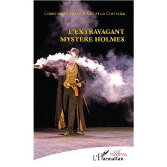 L'extravagant mystere holmes