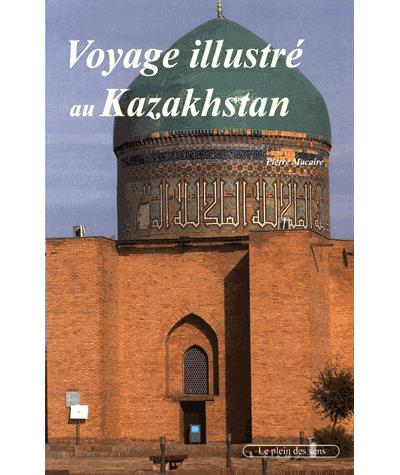 Voyage illustré au Kazakhstan