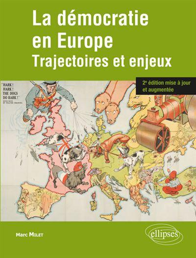 La démocratie en Europe : trajectoires et enjeux