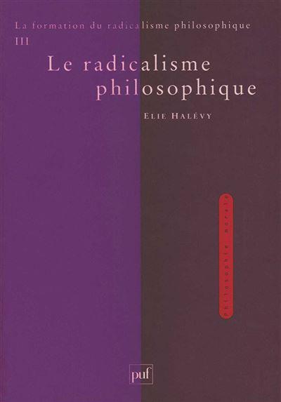 Formation du radicalisme philosophique,3:radicalisme philoso