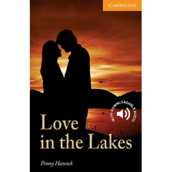LOVE IN THE LAKES - READERS LEVEL 4