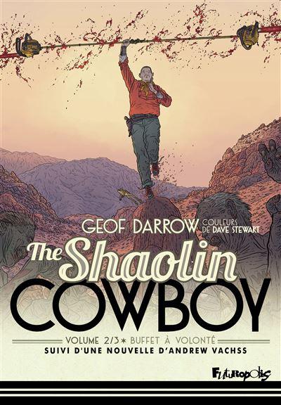 The Shaolin cowboy (Tome 2-Buffet à volonté)