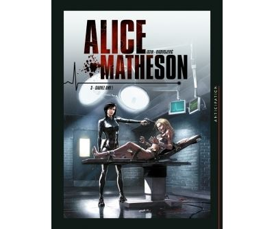 Alice Matheson T03 - Sauvez Amy !