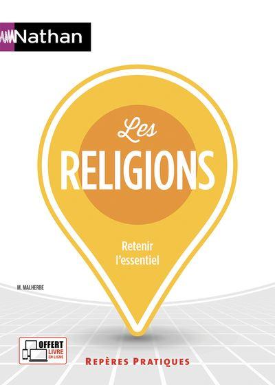 Les religions - Repères pratiques N°69 - 2019