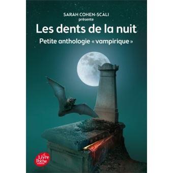 Les dents de la nuit - Petite anthologie vampirique