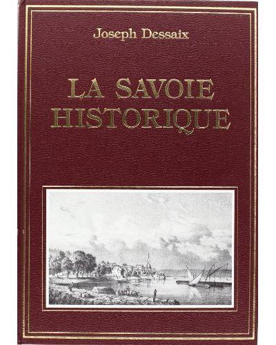 Savoie historique pittoresque statistique et biographique