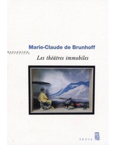 Les Théâtres immobiles de Marie-Claude de Brunhoff