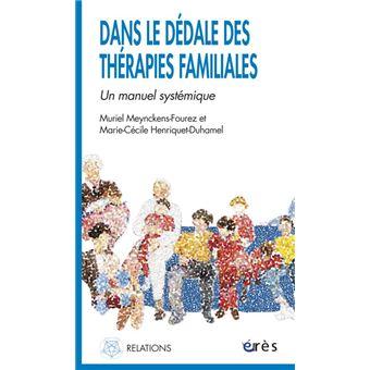 Dans le dedale des therapies familiales