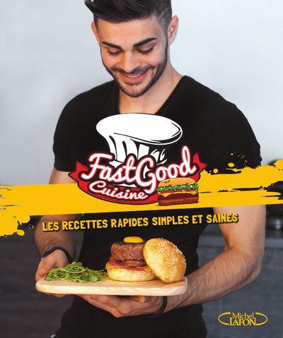 Fastgood Cuisine Les Recettes Rapides Simples Et Saines Broche