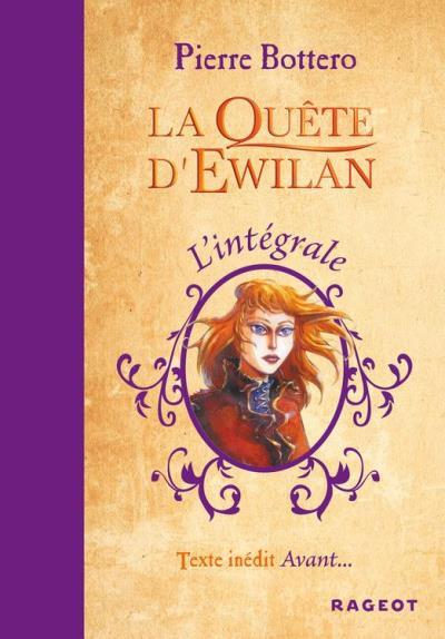 L'intégrale La Quête d'Ewilan - 9782700250312 - 16,99 €