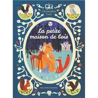 eaa66a010100a La petite maison de bois - broché - Christopher Corr