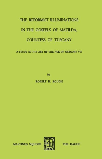 The reformist of illuminations in the gospels of matilda, countess of Tuscany