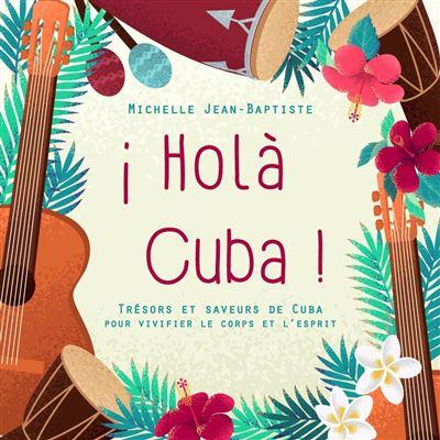 Holà Cuba !